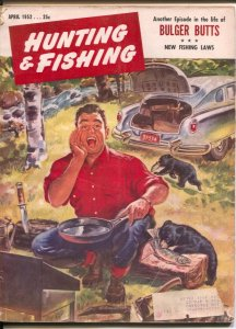 Hunting and Fishing 4/1952-A.K. Bilder cover art-pix-info-ads-VG