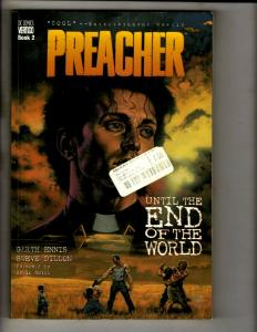 Preacher Vol # 2 Until End Of World DC Vertigo TPB Graphic Novel Comic Book J324