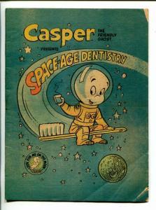 CASPER - SPACE AGE DENISTRY 1972-HARVEY-SCI-FI- 5 x 6 1/2-vg