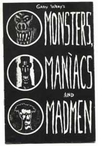 Gary Wray's Monsters, Maniacs and Madmen 1985 Art Zine-VERY RARE!