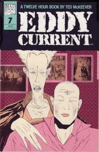 Eddy Current #7 VF/NM; Mad Dog | save on shipping - details inside