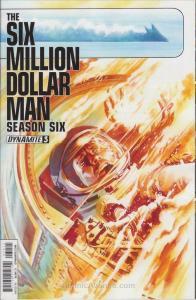 Six Million Dollar Man, The: Season Six #3 VF/NM; Dynamite | save on shipping -