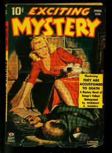 Exciting Mystery Spring 1943- Nazi Gun Moll cover- Pulp Hard Boiled- VG+