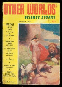 OTHER WORLDS NOV 1955-TARZAN NEVER DIES-RAY PALMER VG