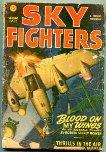 Sky Fighters Pulp Spring 1947- Blood on My Wings- FAIR