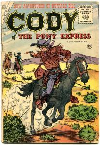 CODY OF THE PONY EXPRESS #8 '55 CHARLTON BULLSEYE TUSKA VG-