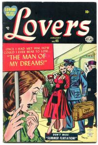 Lovers #45 1952-Atlas Romance- Hartley cover- Man of My Dreams FN+