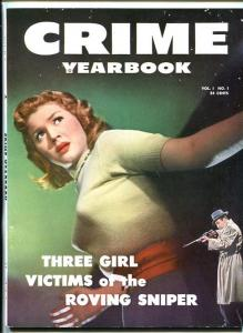 CRIME YEARBOOK #1 1952-PULP-VICE-SNIPER-SOUTHERN STATES PEDIGREE-vf minus