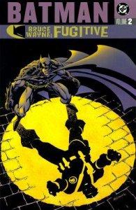 Batman: Bruce Wayne: Fugitive Trade Paperback #2, NM- (Stock photo)