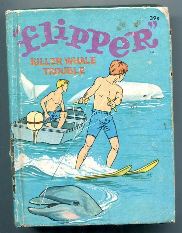 Flipper Killer Whale Trouble Big Little Book #2003 1967 Whitman