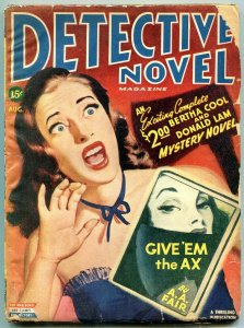 Detective Novel Magazine Pulp August 1945- Give Em the Ax G/VG