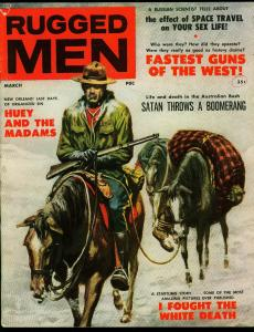 Rugged Men Pulp Magazine March 1958- Cheesecake- Fastest Guns in the West VG+