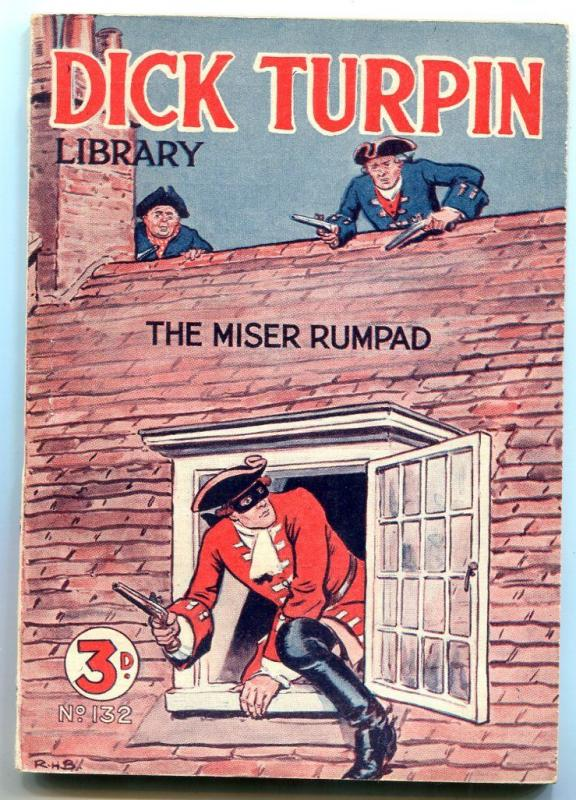 Dick Turpin Library #132- The Miser Rumpad- british pulp digest
