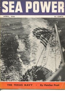 Sea Power 4/1946-military info & pix-naval defense-Texas Navy-Fletcher Pratt-VG