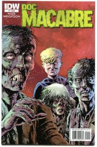 DOC MACABRE #1 2 3, NM, Bernie Wrightson, Steve Niles, 2010, Horror, IDW