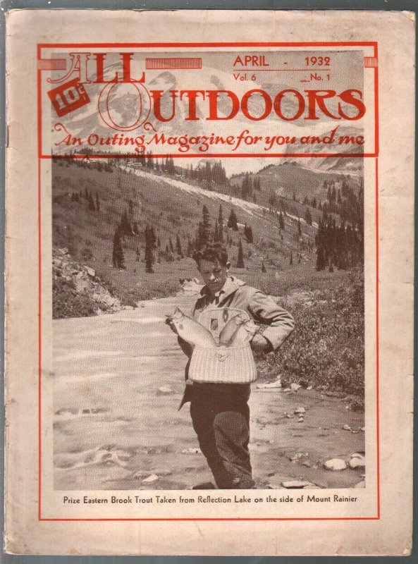 All Outdoors 4/1932-Photos, info, ads from California and the Pacific Coast-G/VG