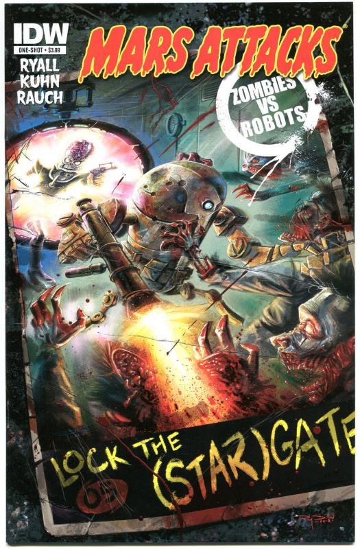 MARS ATTACKS Zombies vs Robots #1, 2013, IDW, Aliens, Ray guns, more MA in store