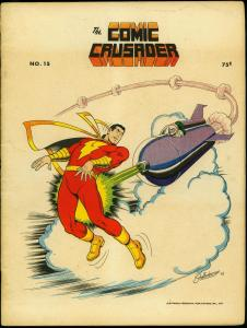 Comic Crusader Fanzine  #15 1973-- Captain Marvel- Fawcett FN