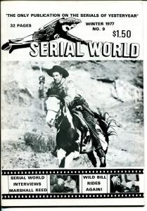 Serial World #9 1977-Bill Elliott-Marshall Reed-Bill Hickok-movie serials-FN