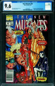NEW MUTANTS #98 1991-1st DEADPOOL-CGC 9.6 Newsstand cvr 2030203001