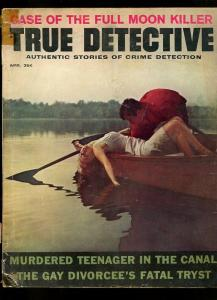TRUE DETECTIVE-04/1963-GAY TRYST-FULL MOON KILLER-DRAGNET-MAD DOG G