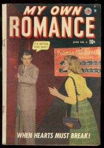MY OWN ROMANCE #6 1949-MARVEL COMIC-PHOTO COVER-3RD ISS VG