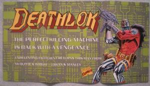 DEATHLOK Promo poster, 22.5x12, 1991, Unused, more Promos in store
