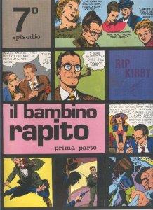 Rip Kirby de Alex Raymond numero 07: Il bambino rapito, prima parte