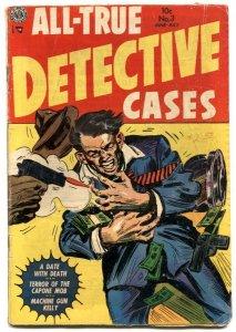 All-True Detective Cases #3 1954- Dillinger- Machine Gun Kelly VG-