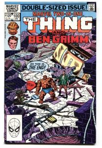 Marvel Two-In-One #100 1983- Thing and Ben Grimm- LAST ISSUE