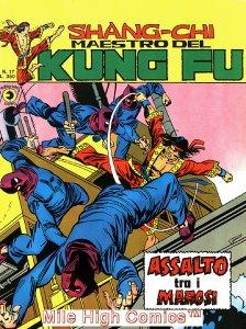 SHANG-CHI MAESTRO DEL KUNG FU MAGAZINE ITALIAN (1975 Series) #17 Near Mint
