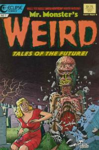 Mr. Monster's Weird Tales of the Future #1 VG; Eclipse   low grade comic - save