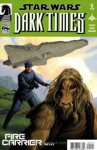 Star Wars: Dark Times — Fire Carrier #5 VF/NM; Dark Horse | save on shipping - d