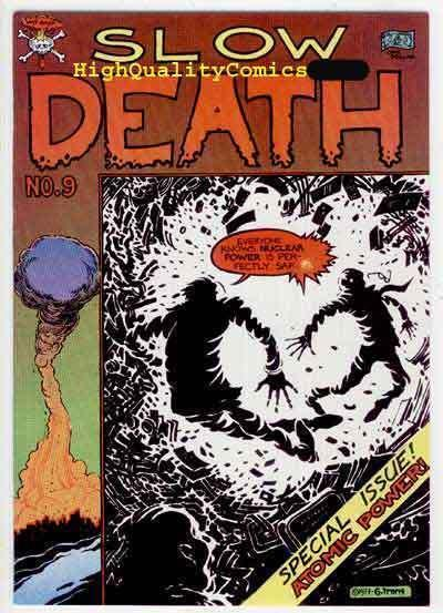 SLOW DEATH #9, VF+, Underground, 1978, Greg Irons, Boxell, Becker, Atomic power