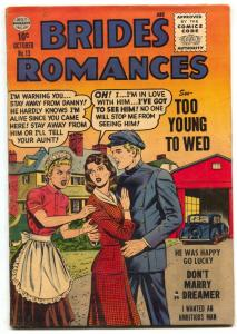 Brides Romances #13 1955- TOO YOUNG TO WED- FN