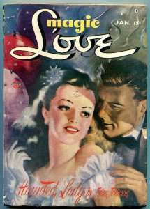 Magic Love Pulp January 1947- Haunted Lady- Rare spicy FN