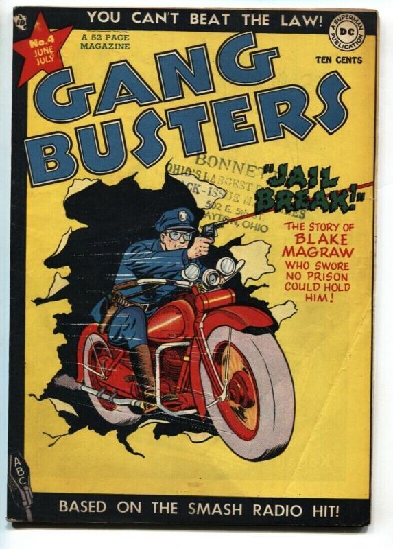Gang Busters #4 1948-DC Comics-motorcycle-jail break-Capt Tootsie-CC Beck-FN