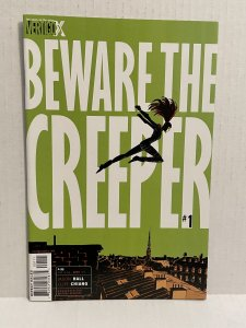 Beware the Creeper #1 (2013) Unlimited combimed shipping on all items!