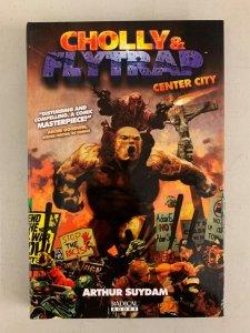 Cholly & Flytrap Center City Hardcover 2010 Arthur Suydam