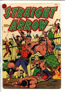 STRAIGHT ARROW  #12-1951-ME-ATTACK ON FORT COVER-FRED MEAGHER ART-vg