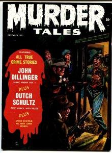 MURDER TALES #10 '70 DUTCH SCHULTZ JOHN DILLINGER CRIME