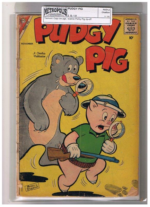 Pudgy Pig Nov 58 # 2   1.8 G-