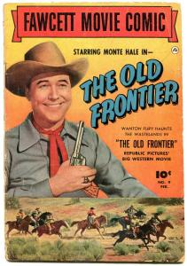 Fawcett Movie Comic #9 1951-The Old Frontier. VG-