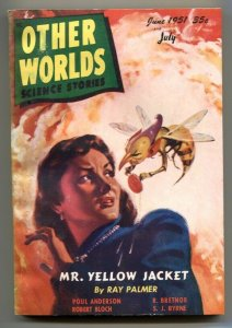Other Worlds Digest Pulp July 1951- Mr Yellow Jacket