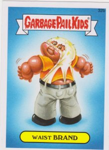 2015 Garbage Pail Kids  #32b Waist Brand