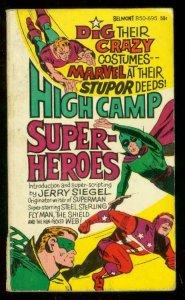 HIGH CAMP SUPERHEROES PAPERBACK 1966-JERRY SIEGEL--FLY VG