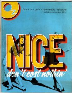 OZ Nice Don't Cost Nothing October November 2014 Magazine Lifestyle Film TV J304