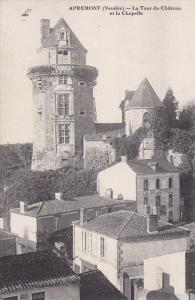APREMONT, Vendee, France, 1900-1910's; La Tour Du Chateau Et La Chapelle