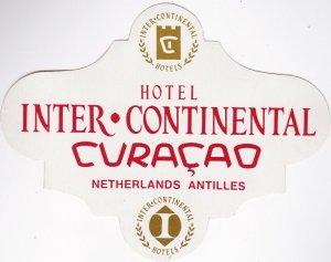 Netherlands Antilles Curacao Hotel Inter-Continental Vintage Luggage Label l0400