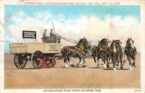 F47/ Chicago Illinois Postcard 1929 Union Six Horse Team Live Stock Expo